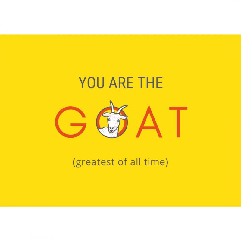 wenskaart-van-gekkiggeit-met-leuke-tekst-you-are-the-goat