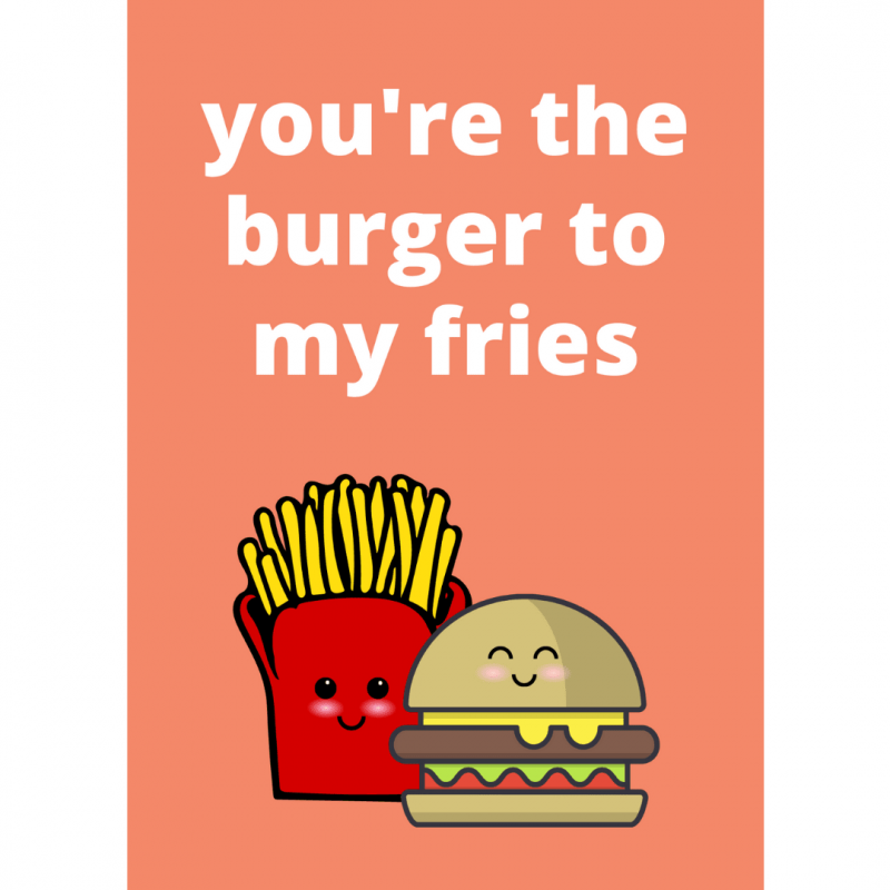 ansichtkaart-van-gekkiggeit-met-grappige-tekst-you're-the-burger-to-my-fries