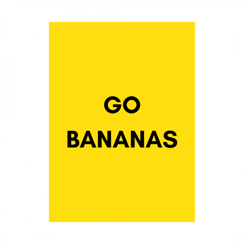 poster-van-gekkiggeit-met-leuke-tekst-go-bananas-a5