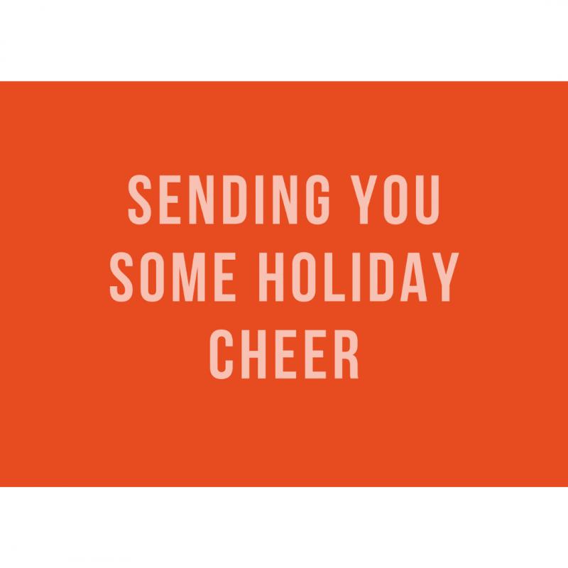 kerstkaart-gekkiggeit-met-de-tekst-sending-you-some-holiday-cheer