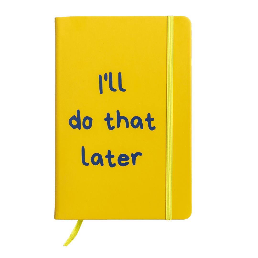 Notitieboek-van-gekkiggeit-met-grappige-tekst-i'll-do-that-later