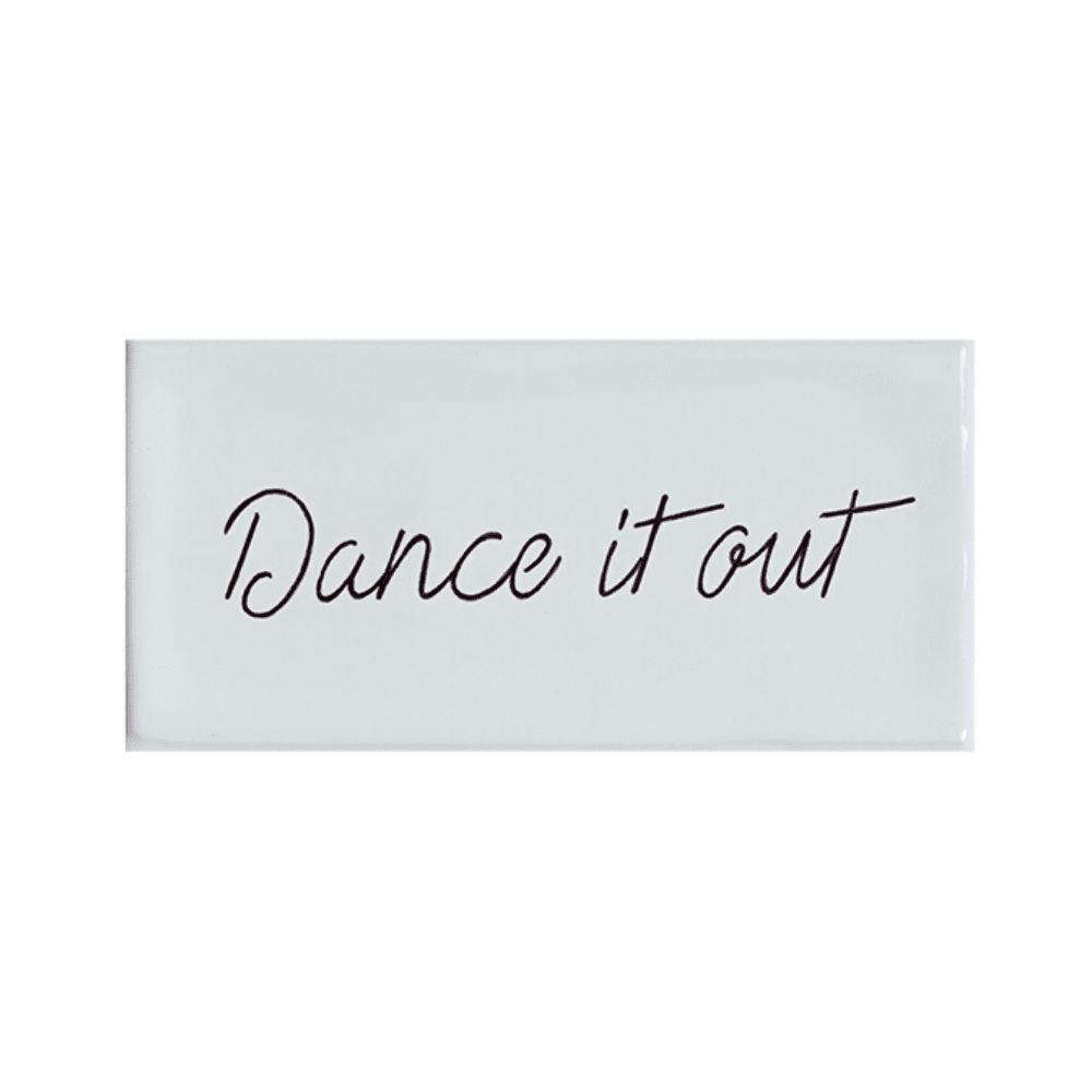 tegel-van-gekkiggeit-met-de-leuke-tekst-dance-it-out