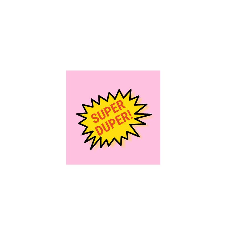 vierkante-sticker-van-gekkiggeit-met-de-tekst-super-duper