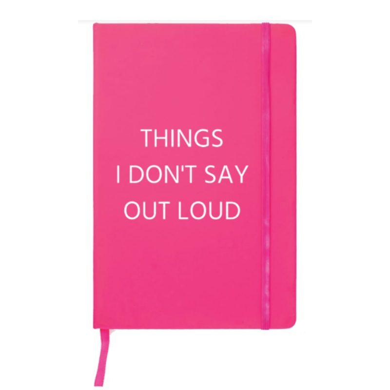 notitieboek-van-gekkiggeit-met-de-tekst-things-I-don't-say-out-loud